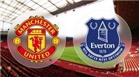 Nhận định và dự đoán: M.U vs Everton (23h00 ngày 28/10)