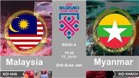Nhận định, soi kèo và trực tiếp bóng đá Malaysia vs Myanmar (19h30, 24/11). VTV5, VTV6 trực tiếp