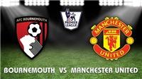 Xem trực tiếp Bournemouth vs M.U (19h30, 03/11) ở đâu?