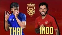 TRỰC TIẾP Thái Lan vs Indonesia (18h30, VTV6): Sân Mỹ Đình của Việt Nam xác lập kỉ lục ở AFF Cup