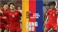 Myanmar vs Việt Nam: Công Phượng và Aung Thu, ai xuất sắc hơn? (18h30. VTV6, VTC3 trực tiếp)