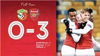 Video clip bàn thắng Vorskla 0-3 Arsenal: Ngôi đầu bảng cho 'Pháo thủ'