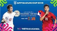 Soi kèo và dự đoán bóng đá Philippines vs Việt Nam, AFF Cup 2018. VTV6, VTC3 trực tiếp