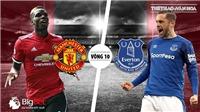 Soi kèo M.U vs Everton (23h00 ngày 28/10), vòng 10 bóng đá Ngoại hạng Anh