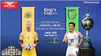 Thắng Thái Lan 1-0, Việt Nam vào Chung kết King's Cup 2019 gặp Curacao