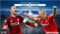 Soi kèo Liverpool vs Red Bull Salzburg (2h00 ngày 3/10). Vòng bảng Cúp C1. Trực tiếp K+PC