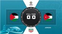 VIDEO Palestine 0-0 Jordan: Jordan giành ngôi đầu bảng