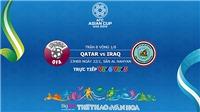Soi kèo Qatar vs Iraq (23h00, 22/1). VTV6, VTV5 trực tiếp. Kèo bóng đá Asian Cup 2019
