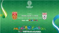 Soi kèo Trung Quốc vs Iran (23h00 ngày 24/01). VTV6, VTV5 trực tiếp. Kèo bóng đá Asian Cup 2019
