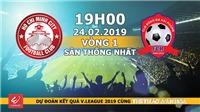 Xem trực tiếp CLB TPHCM vs Hải Phòng (19h00, 24/2), vòng 1 V-League 2019