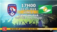 Nhận định, dự đoán và trực tiếp Than Quảng Ninh vs Sông Lam Nghệ An (17h00, 02/03)