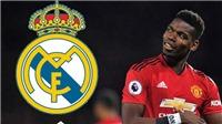 'Tỏ tình' với Real Madrid, Pogba có thể nhận cái kết đắng