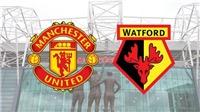 VIDEO nhận định bóng đá MU vs Watford (22h00 ngày 30/3). Soi kèo Ngoại hạng Anh
