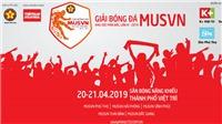 Giải bóng đá MUSVN Miền Bắc 2019 tổ chức ở Phú Thọ