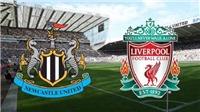 Soi kèo Newcastle vs Liverpool (01h45 ngày 5/5)