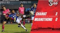 VIDEO Chainat 3-0 Muangthong United: 'Messi Lào' tỏa sáng, Văn Lâm bất lực