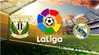 Xem trực tiếp bóng đá Leganes vs Real Madrid (02h00, 16/04)
