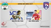 HAGL vs Than Quảng Ninh: Nhận định và trực tiếp bóng đá (17h00, 13/4). Lịch thi đấu V-League 2019