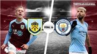 Soi kèo bóng đá Burnley vs Man City (20h05 ngày 28/4). Trực tiếp Burnley vs Man City