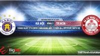 Nhận định và trực tiếp Hà Nội FC vs TPHCM (17h00, ngày 27/04), V League 2019