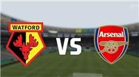Xem trực tiếp bóng đá Watford vs Arsenal (02h00, 16/04) ở đâu?