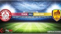 TP Hồ Chí Minh vs Quảng Nam: Trực tiếp bóng đá và nhận định(19h00,11/05), V-League 2019