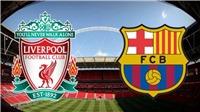 Soi kèo bóng đá Liverpool vs Barca (02h00 ngày 8/5), Cúp C1 bán kết lượt về