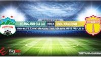 HAGL vs Nam Định: Trực tiếp bóng đá và nhận định (17h ngày 5/5), V League 2019 vòng 8