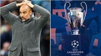 Từ xác nhận của UEFA: Khả năng Man City bị cấm dự Champions League là rất lớn