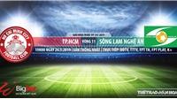 TPHCM vs SLNA: Trực tiếp bóng đá và nhận định (19h00 ngày 25/05). Trực tiếp V League