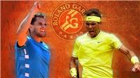 Lịch thi đấu tennis giải Pháp mở rộng hôm nay, 9/6. Trực tiếp Nadal đấu với Thiem. Chung kết Roland Garros