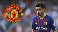 CHUYỂN NHƯỢNG MU 3/6: Tranh Coutinho với PSG. Quyết mua Donnarumma thay De Gea