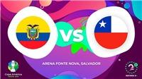 Soi kèo Ecuador vs Chile (06h00, 22/06). Trực tiếp Copa America 2019