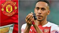 CHUYỂN NHƯỢNG MU 30/6: Arsenal chốt giá bán Aubameyang. MU lại đua giành Griezmann