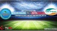 Trực tiếp Khánh Hòa vs Viettel. Trực tiếp SLNA vs HAGL (17h,16/6)