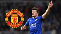 MU: Man City từ bỏ, MU sẽ có Maguire với giá... 90 triệu bảng