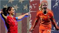 Kết quả bóng đá: Mỹ 2-0 Hà Lan. Mỹ vô địch World Cup nữ 2019