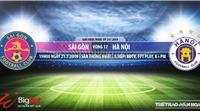Trực tiếp bóng đá: Sài Gòn vsHà Nội FC (19h00,21/07)