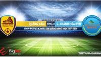 Trực tiếp bóng đá: Quảng Nam vs Khánh Hòa (17h00 hôm nay). Soi kèo V League 2019