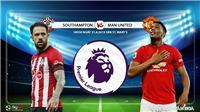 Kết quả bóng đá hôm nay: Southampton đấu với MU. Xem bóng đá K+ PM