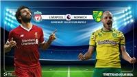 Soi kèo bóng đá: Liverpool đấu với Norwich (2h00 hôm nay). Trực tiếp Ngoại hạng Anh