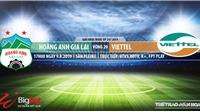 Soi kèo và trực tiếp bóng đá: HAGL đấu với Viettel (17h hôm nay), V League 2019