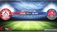 Trực tiếp bóng đá: TPHCM đấu với Sài Gòn (19h00 hôm nay). Soi kèo bóng đá Việt Nam