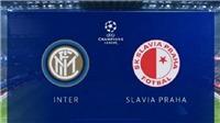 Link xem trực tiếp Inter vs Slavia (23h55, 17/09). Xem trực tiếp Cúp C1 trên K+