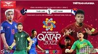 Soi kèo bóng đá: Thái Lan đấu với Việt Nam. Trực tiếp bóng đá VTV6, VTV5, VTC1, VTC3