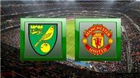 KẾT QUẢ BÓNG ĐÁ, Norwich 1-3 MU: Đá hỏng 2 quả 11m, MU vẫn giành chiến thắng trên sân khách