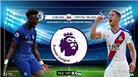 Soi kèo Chelsea vs Crystal Palace. Kết quả bóng đá Anh