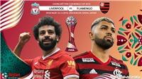 Soi kèo Liverpool đấu với Flamengo. Trực tiếp bóng đá. Chung kết FIFA Club World Cup