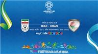 Soi kèo Iran vs Oman (00h00, 20/1). Dự đoán bóng đá Asian Cup 2019. VTV6, VTV5 trực tiếp
