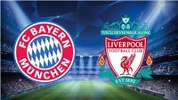VIDEO soi kèo bóng đá và nhận định Bayern Munich vs Liverpool (03h00,14/3), lượt về vòng 1/8 Cúp C1